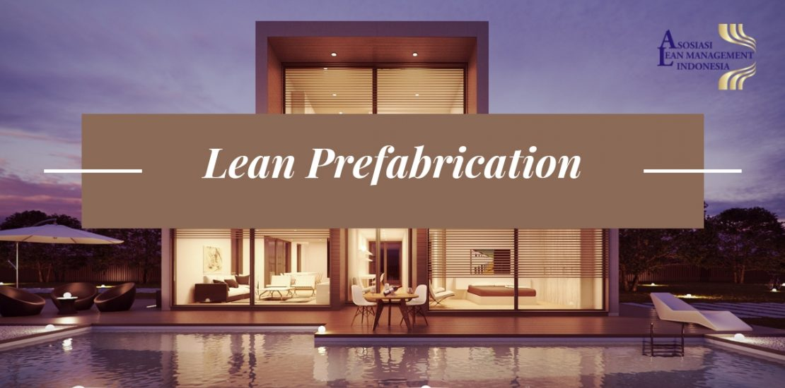 Lean Prefabrication