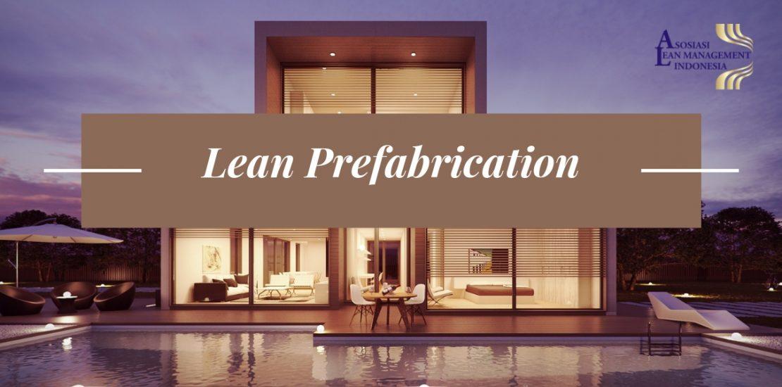 Lean Prefabrication